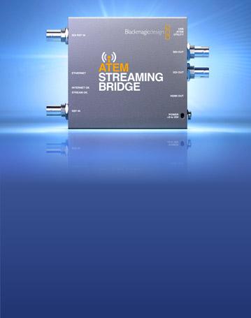 New ATEM Streaming Bridge!