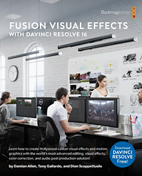 Fusion Visual Effects with DaVinci Resolve 16