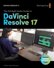The Fairlight Audio Guide to DaVinci Resolve 17