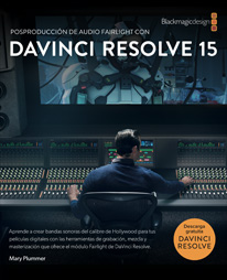 Introduction to Fairlight Audio Post with DaVinci Resolve 15
